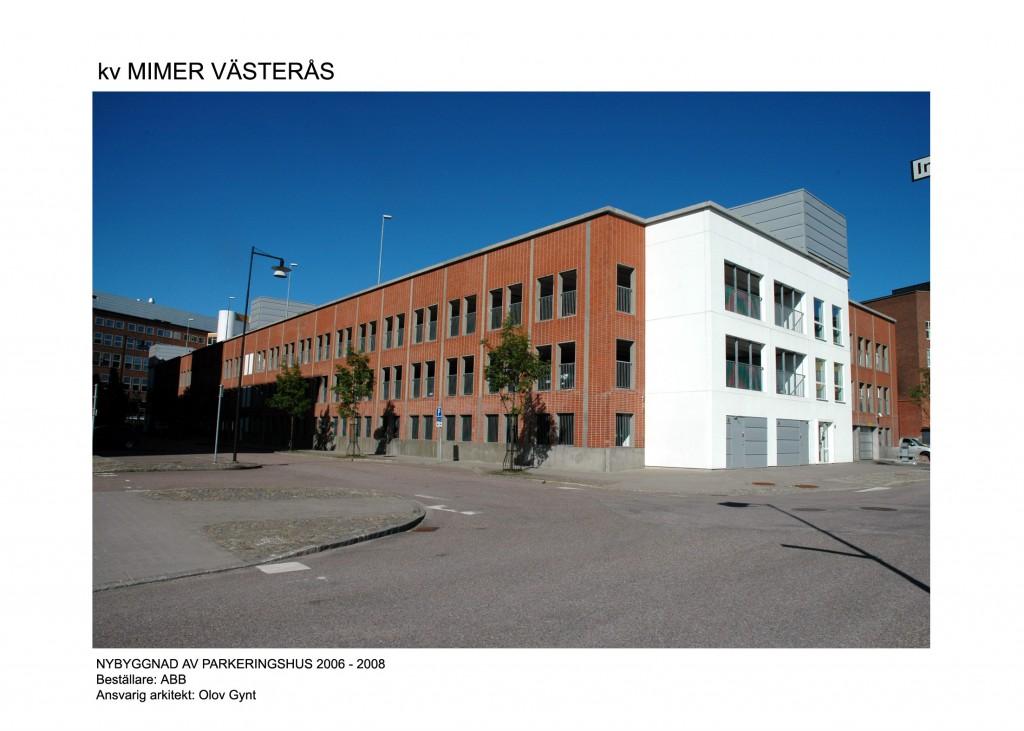 2006 -ABB, Västerås, Nybyggnad av P-hus