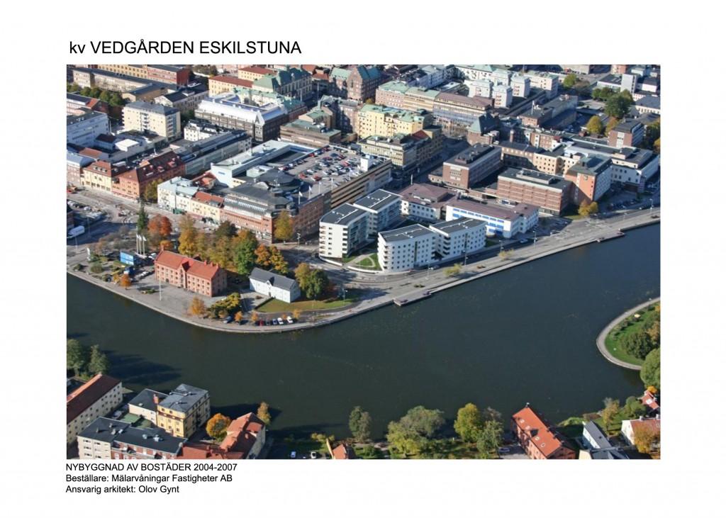 2005-2009, Vedgården, Eskilstuna